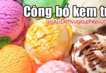 Dịch vụ công bố chất lượng kem tươi nhanh chóng tại Tp. Hồ Chí Minh
