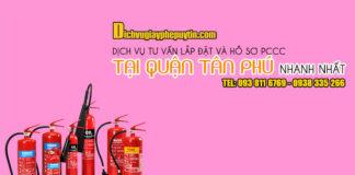 Dịch vụ tư vấn thiết kế lắp đặt pccc và hồ sơ pccc tại quận Tân Phú