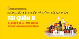 Dịch vụ tự công bố sản phẩm thực phẩm tại quận 8