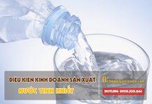 Điều kiện kinh doanh sản xuất nước tinh khiết