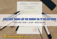 Điều kiện thành lập chi nhánh tại TP Hồ Chí Minh