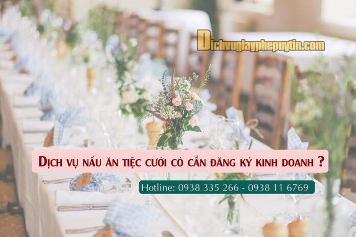 Dịch-vụ-nấu-ăn-tiệc-cưới-có-cần-đăng-ký-kinh-doanh